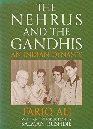 The Nehrus and the Gandhis   Tariq Ali