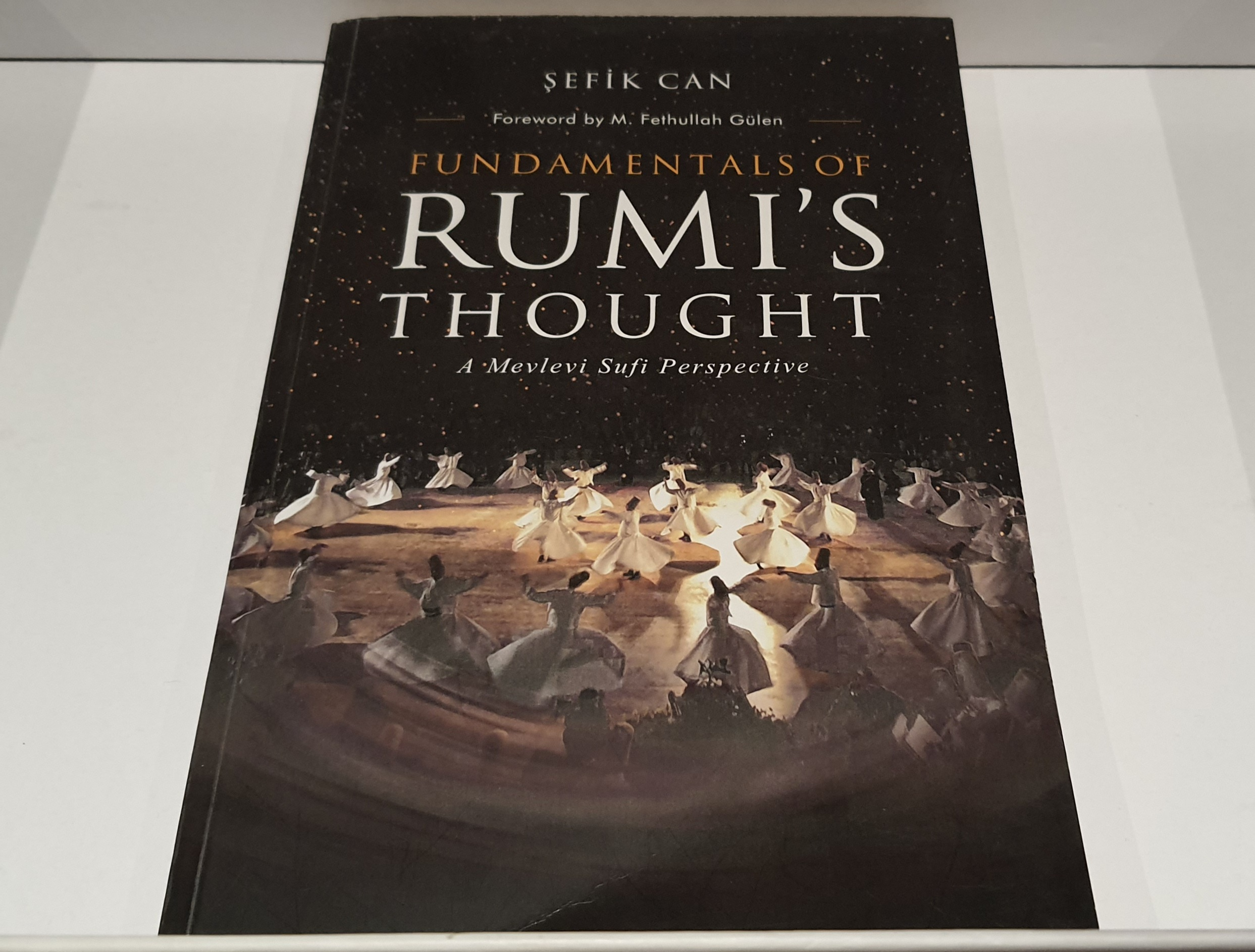 Fundamentals of Rumi's Thought   Sefik Can