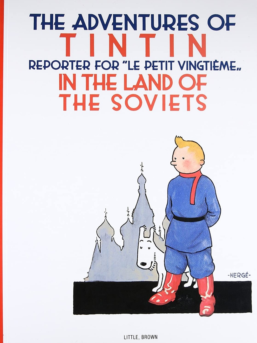 Tintin in the Land of the Soviets   Hardcover