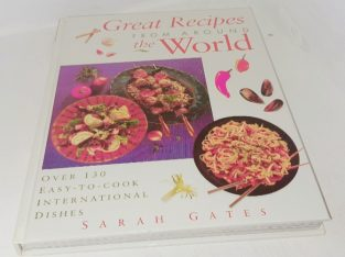 Great Recipes from Around the World | Sarah Gates